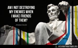 abraham lincoln quote picture for a year without war