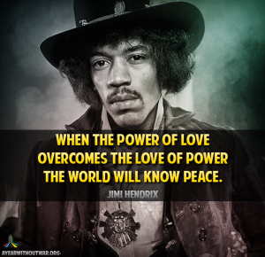 jimmy hendrix quote picture for a year without war